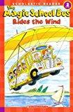 Portada de THE MAGIC SCHOOL BUS RIDES THE WIND (TURTLEBACK SCHOOL & LIBRARY BINDING EDITION) (MAGIC SCHOOL BUS (PB)) BY ED. SCHOLASTIC (2007-09-01)