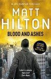Portada de BLOOD AND ASHES (JOE HUNTER) BY MATT HILTON (21-JUL-2011) PAPERBACK