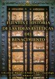 Portada de FUENTES E HISTORIA DE LAS IDEAS ESTÉTICAS DEL RENACIMIENTO (COLECCIÓN DE MANUALES DE HISTORIA, ARTE Y ARQUEOLOGÍA)