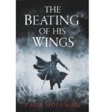 Portada de [(THE BEATING OF HIS WINGS)] [AUTHOR: PAUL HOFFMAN] PUBLISHED ON (JULY, 2013)