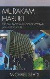 Portada de [MURAKAMI HARUKI: THE SIMULACRUM IN CONTEMPORARY JAPANESE CULTURE] (BY: MICHAEL ROBERT SEATS) [PUBLISHED: SEPTEMBER, 2006]