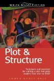 Portada de PLOT & STRUCTURE: (TECHNIQUES AND EXERCISES FOR CRAFTING A PLOT THAT GRIPS READERS FROM START TO FINISH) (WRITE GREAT FICTION) BY BELL, JAMES SCOTT 5TH (FIFTH) EDITION [PAPERBACK(2004)]