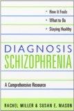 Portada de DIAGNOSIS: SCHIZOPHRENIA 1ST EDITION BY MILLER, RACHEL, MASON, SUSAN E. (2002) PAPERBACK