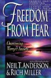 Portada de FREEDOM FROM FEAR: OVERCOMING WORRY AND ANXIETY BY ANDERSON, NEIL T., MILLER, RICH (1999) PAPERBACK