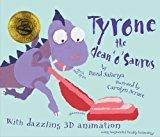 Portada de TYRONE THE CLEAN 'O' SAURUS (BOOK, WEBCAM, ACTION! AUGMENTED REALITY BOOK) BY DAVID SALARIYA (2010-04-01)