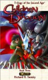 Portada de CHILDREN OF THE DRAGON (EXALTED: TRILOGY OF THE SECOND AGE, BOOK 3) BY DANSKY, RICHARD (2002) PAPERBACK