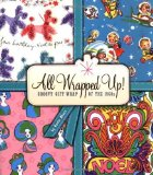 Portada de ALL WRAPPED UP!: GROOVY GIFT WRAP OF THE 1960S BY KEVIN AKERS (2005) PAPERBACK