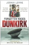 Portada de FORGOTTEN VOICES OF DUNKIRK (IMPERIAL WAR MUSEUM) BY LEVINE, JOSHUA [26 MAY 2011]