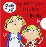 Portada de CHARLIE AND LOLA: MY ESPECIALLY BUSY BOX OF BOOKS: LITTLE LIBRARY BY CHILD, LAUREN (2009) BOARD BOOK
