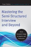 Portada de MASTERING THE SEMI-STRUCTURED INTERVIEW AND BEYOND: FROM RESEARCH DESIGN TO ANALYSIS AND PUBLICATION (QUALITATIVE STUDIES IN PSYCHOLOGY) BY GALLETTA, ANNE (2013) PAPERBACK