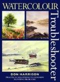 Portada de WATERCOLOUR TROUBLESHOOTER BY HARRISON, DON (1998) HARDCOVER