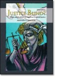Portada de JUSTICE BLIND? IDEALS AND REALITIES OF AMERICAN CRIMINAL JUSTICE (3RD EDITION) 3RD EDITION BY ROBINSON, MATTHEW B. (2008) PAPERBACK