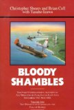 Portada de BLOODY SHAMBLES: THE COMPLETE ACCOUNT OF THE AIR WAR IN THE FAR EAST, FROM THE DEFENCE OF SUMATRA TO THE FALL OF BURMA, 1942 V. 2 BY SHORES, CHRISTOPHER F., CULL, BRIAN, ISAWA, YASUHO (1993) HARDCOVER