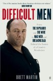 Portada de DIFFICULT MEN: FROM THE SOPRANOS AND THE WIRE TO MAD MEN AND BREAKING BAD BY MARTIN, BRETT (2013) PAPERBACK