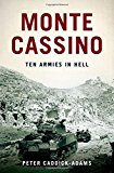 Portada de MONTE CASSINO: TEN ARMIES IN HELL BY PETER CADDICK-ADAMS (2013-04-22)