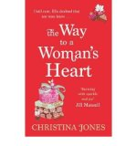 Portada de [(THE WAY TO A WOMAN'S HEART)] [AUTHOR: CHRISTINA JONES] PUBLISHED ON (MARCH, 2011)