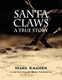 Portada de SANTA CLAWS BY MARK KRAMER (2009-11-11)