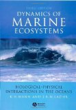 Portada de DYNAMICS OF MARINE ECOSYSTEMS: BIOLOGICAL-PHYSICAL INTERACTIONS IN THE OCEANS 3RD (THIRD) EDITION BY MANN, KENNETH, LAZIER, JOHN PUBLISHED BY WILEY-BLACKWELL (2005)