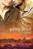 Portada de GALLEY PROOF BY ARVIN, ERIC (2012) PAPERBACK