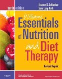 Portada de WILLIAMS' ESSENTIALS OF NUTRITION AND DIET THERAPY, REVISED REPRINT, 10TH EDITION 10TH (TENTH) EDITION BY SCHLENKER PHD RD, ELEANOR, LONG ROTH PHD RD LD, SARA PUBLISHED BY MOSBY (2013)