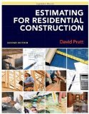Portada de ESTIMATING FOR RESIDENTIAL CONSTRUCTION 2ND (SECOND) EDITION BY PRATT, DAVID PUBLISHED BY CENGAGE LEARNING (2011)