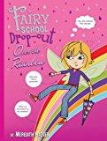 Portada de FAIRY SCHOOL DROP-OUT: OVER THE RAINBOW BY MEREDITH BADGER (NOVEMBER 01,2009)