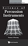 Portada de SCIENCE OF PERCUSSION INSTRUMENTS (SERIES IN POPULAR SCIENCE) BY THOMAS D ROSSING (2000-01-15)