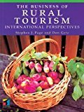 Portada de THE BUSINESS OF RURAL TOURISM: INTERNATIONAL PERSPECTIVES (SERIES IN TOURISM & HOSPITALITY MANAGEMENT) BY STEPHEN PAGE (1997-06-26)