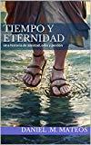 Portada de TIEMPO Y ETERNIDAD: UNA HISTORIA DE AMISTAD, ODIO Y PERDÓN