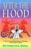 Portada de AFTER THE FLOOD: THE EARLY POST-FLOOD HISTORY OF EUROPE TRACED BACK TO NOAH BY BILL COOPER (1995) PAPERBACK
