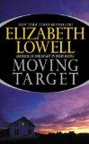 Portada de (MOVING TARGET) BY LOWELL, ELIZABETH (AUTHOR) MASS MARKET PAPERBACK ON (04 , 2002)