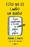 Portada de ESTO NO ES (SOLO) UN DIARIO / THIS IS NOT (JUST) A JOURNAL BY ADAM J. KURTZ (NOVEMBER 06,2014)