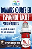 """Portada de ROMANS COURTS EN ESPAGNOL FACILE POUR DÉBUTANTS AVEC PLUS DE 60 EXERCICES & 200 MOTS DE VOCABULAIRE: """"LE PHARE DU BOUT DU MONDE"""" DE JULES VERNE (APPRENDRE ... (SÉRIE DE CLASSEURS DU LECTURE ESLC Nº 1)"""