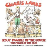 Portada de CHARIS LAMBS, JESUS' PARABLE OF THE SOWER: THE POWER OF THE SEED BY ASHLEY RITTEMAN (2014) HARDCOVER