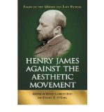 Portada de [(HENRY JAMES AGAINST THE AESTHETIC MOVEMENT: ESSAYS ON THE MIDDLE AND LATE FICTION)] [AUTHOR: DAVID GARRETT IZZO] PUBLISHED ON (SEPTEMBER, 2006)