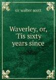 Portada de WAVERLEY; OR, 'TIS SIXTY YEARS SINCE .
