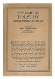 Portada de NEW LIGHT ON TOLSTOY : LITERARY FRAGMENTS, LETTERS AND REMINISCENCES NOT PREVIOUSLY PUBLISHED ; ISSUED UNDER THE AUTHORITY OF THE TOLSTOY FAMILY / EDITED BY RENE FULOP-MILLER ; TRANSLATED BY PAUL ENGLAND