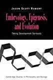 Portada de EMBRYOLOGY, EPIGENESIS AND EVOLUTION: TAKING DEVELOPMENT SERIOUSLY (CAMBRIDGE STUDIES IN PHILOSOPHY AND BIOLOGY) BY JASON SCOTT ROBERT (2006-11-23)