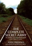 Portada de THE COMPLETE SECRET ARMY: AN UNOFFICIAL AND UNAUTHORISED GUIDE TO THE CLASSIC TV DRAMA SERIES BY PRIESTNER, ANDY (2008) PAPERBACK