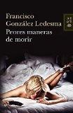 Portada de PEORES MANERAS DE MORIR (AUTORES ESPAÑOLES E IBEROAMER.)