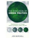 Portada de [(THE EVOLUTION OF GREEN POLITICS: DEVELOPMENT AND CHANGE WITHIN EUROPEAN GREEN PARTIES )] [AUTHOR: JON BURCHELL] [OCT-2002]