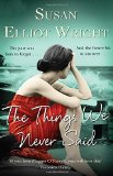 Portada de THE THINGS WE NEVER SAID BY ELLIOT-WRIGHT, SUSAN (2013) PAPERBACK