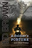 Portada de A SOLDIER'S FORTUNE AND OTHER POEMS: MOVING PAST PTSD AND CREATING A FUN-LOVING LIFE BY ED BROWN (2014-03-12)