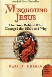 Portada de MISQUOTING JESUS: THE STORY BEHIND WHO CHANGED THE BIBLE AND WHY BY EHRMAN, BART D. (2007) PAPERBACK