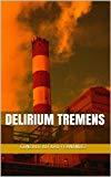 Portada de DELIRIUM TREMENS (ANDRÉS MALASANGRE Nº 1)