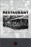 Portada de THE INVENTION OF THE RESTAURANT: PARIS AND MODERN GASTRONOMIC CULTURE (HARVARD HISTORICAL STUDIES) NEW EDITION BY SPANG, REBECCA L PUBLISHED BY HARVARD UNIVERSITY PRESS (2001)