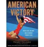 Portada de [(AMERICAN VICTORY: WRESTLING, DREAMS AND A JOURNEY TOWARD HOME )] [AUTHOR: HENRY CEJUDO] [JAN-2011]