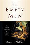 Portada de [(THE EMPTY MEN : THE HEROIC TRADITION OF ANCIENT ISRAEL)] [BY (AUTHOR) GREGORY MOBLEY] PUBLISHED ON (DECEMBER, 2005)