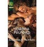 Portada de [(SURRENDER TO THE VIKING)] [ BY (AUTHOR) JOANNA FULFORD ] [JUNE, 2014]