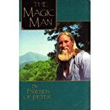 Portada de THE MAGIC MAN: PETER OF MYSTIC MOUNTAIN BY FRIENDS OF PETER (1990-06-02)